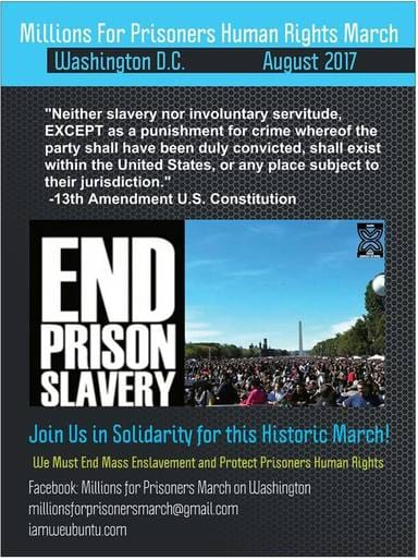 Millions for Prisoners Human Rights March, August 19th 2017, DC and Locally