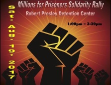 Poster of Millions for Prisoners Solidarity Rally, Robert Presley Detention Center, Riverside, CA